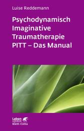 Psychodynamisch Imaginative Traumatherapie PITT - Das Manual
